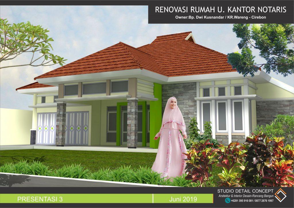 Before And After Desain Rumah Lama Untuk Berfungsi Sebagai Kantor Notaris Bp Dwi Kusnandar Desa Kr Wareng Cirebon Detail Concept